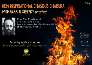 New Inspirational Chasidus Chabura with Rabbi R Stepsky